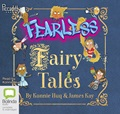 Fearless Fairy Tales